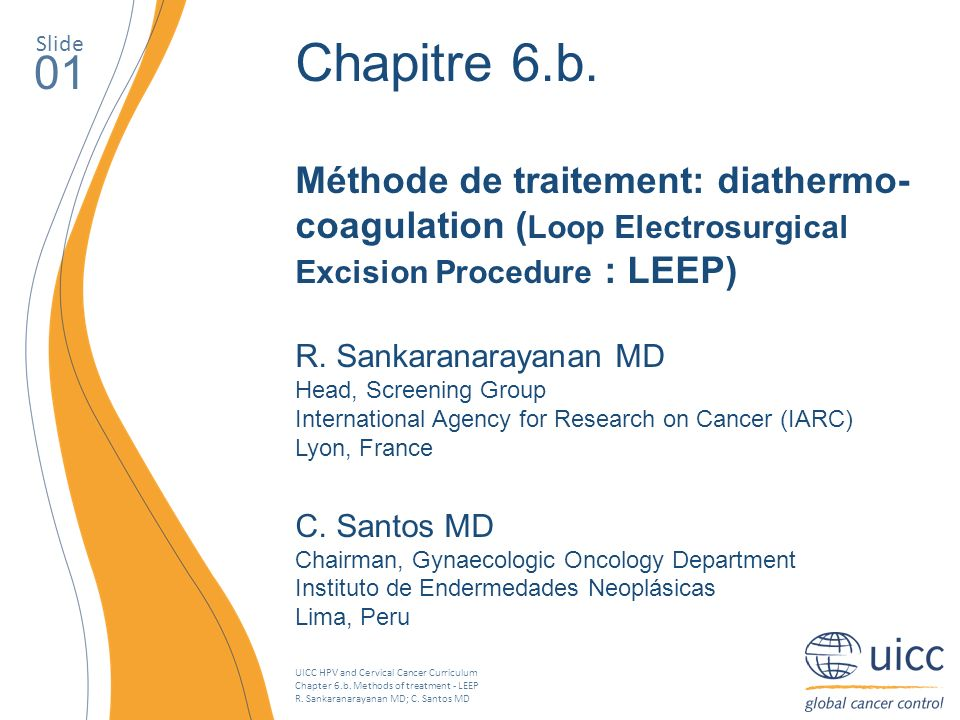 Slide Chapitre 6.b. Méthode de traitement: diathermo-coagulation (Loop Electrosurgical Excision Procedure : LEEP)