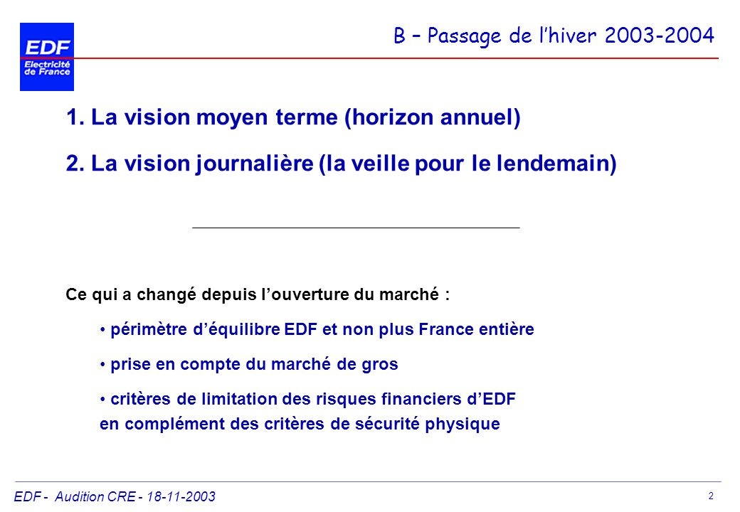 1. La vision moyen terme (horizon annuel)