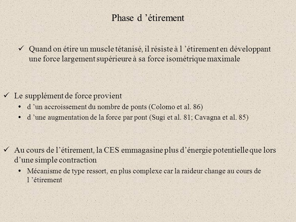Phase d 'étirement