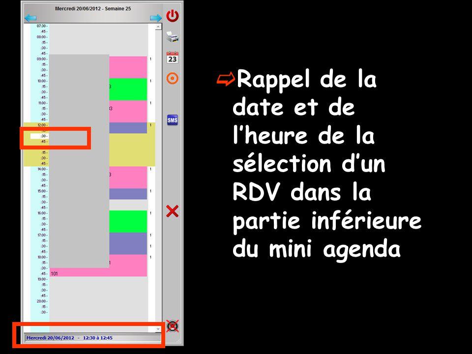 Rappel de la date et de l'heure de la sélection d'un RDV dans la partie inférieure du mini agenda