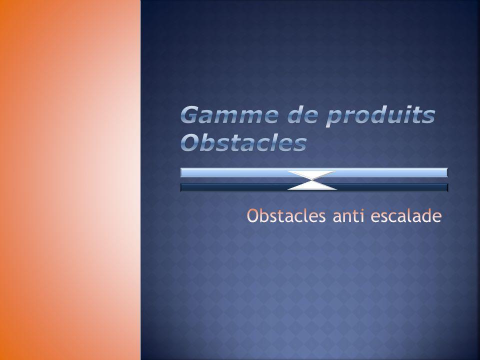 Gamme de produits Obstacles
