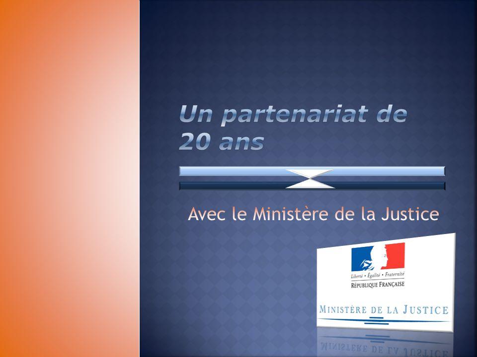 Avec le Ministère de la Justice