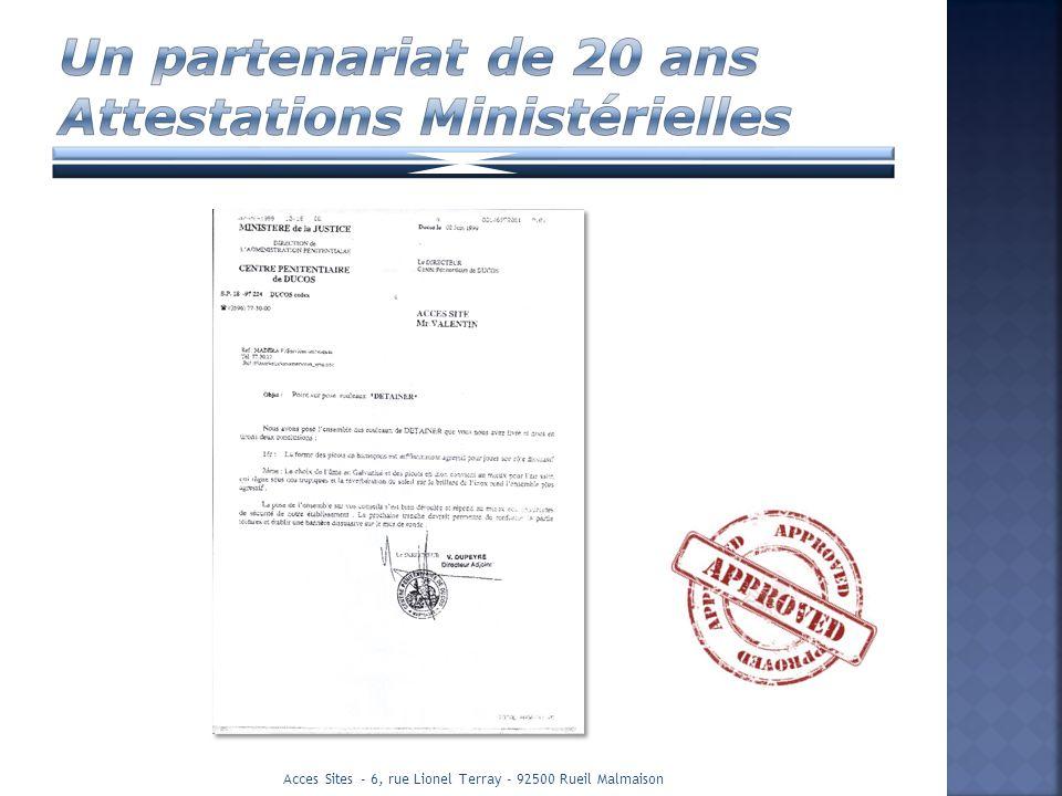 Un partenariat de 20 ans Attestations Ministérielles