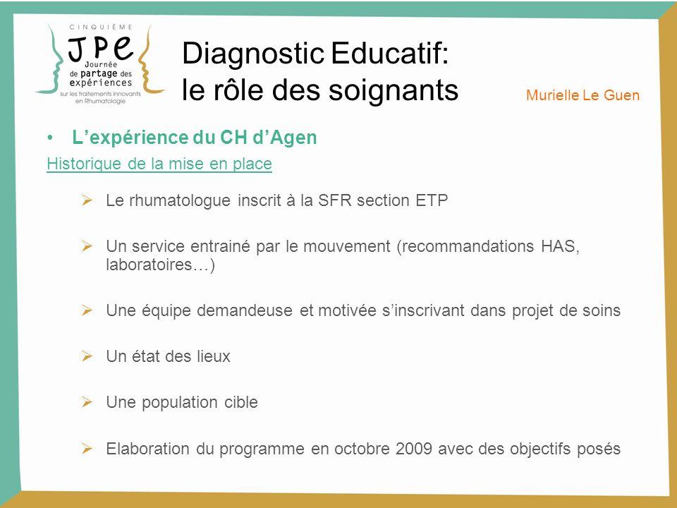 Diagnostic Educatif: le rôle des soignants L'expérience du CH d'Agen