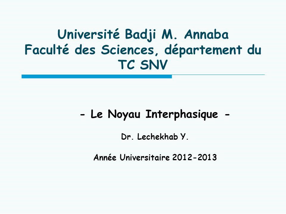 Université Badji M. Annaba Faculté des Sciences, département du TC SNV