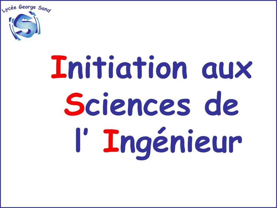 Initiation aux Sciences de l' Ingénieur