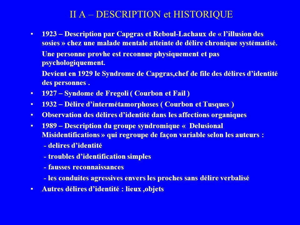 II A – DESCRIPTION et HISTORIQUE