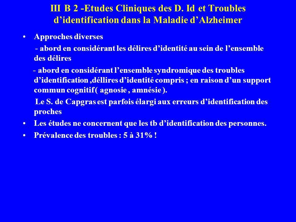 III B 2 -Etudes Cliniques des D