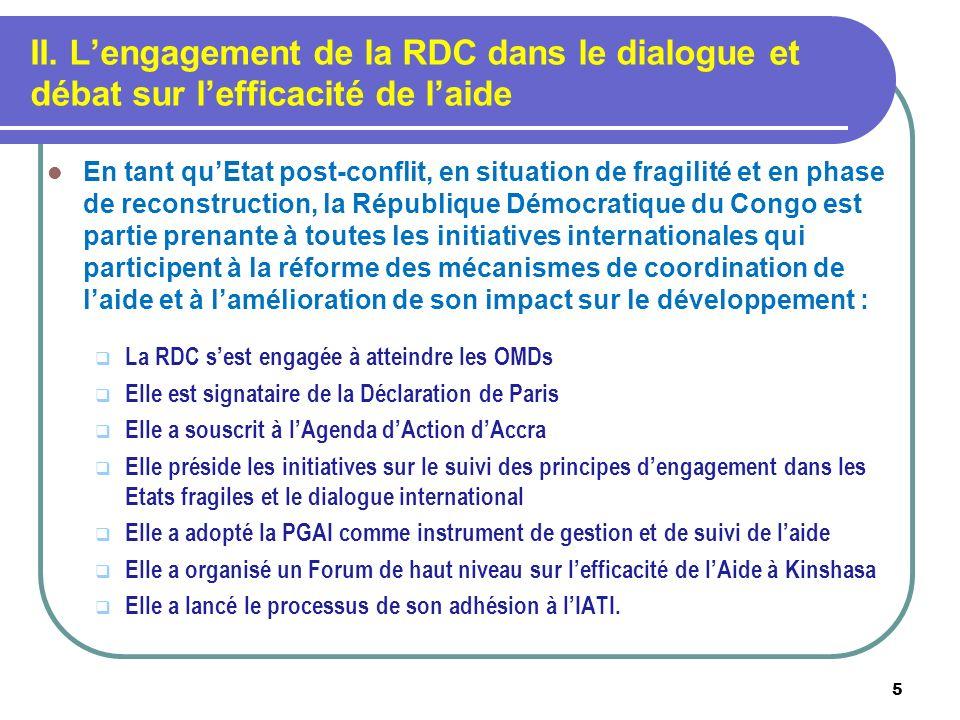 II. L'engagement de la RDC dans le dialogue et débat sur l'efficacité de l'aide