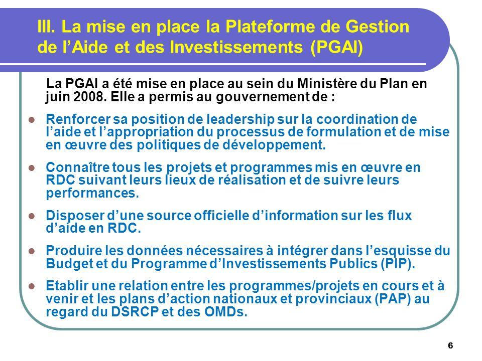 III. La mise en place la Plateforme de Gestion de l'Aide et des Investissements (PGAI)