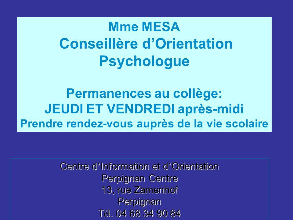 Mme MESA Conseillère d'Orientation Psychologue