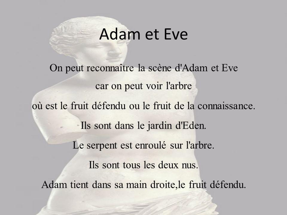 Adam et Eve On peut reconnaître la scène d Adam et Eve