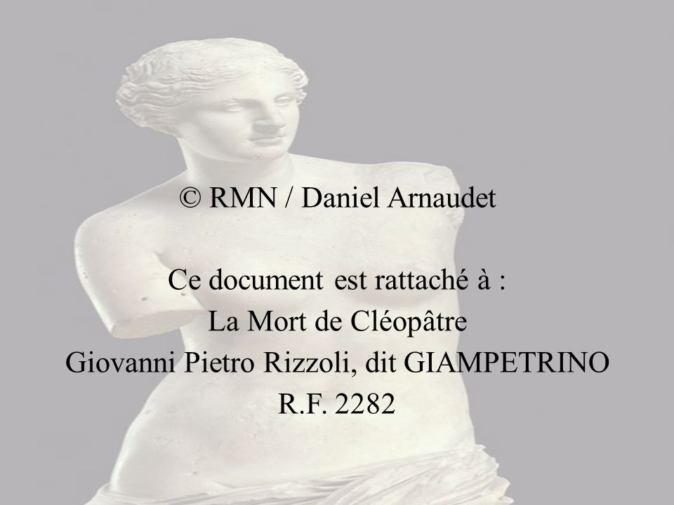 Ce document est rattaché à : La Mort de Cléopâtre