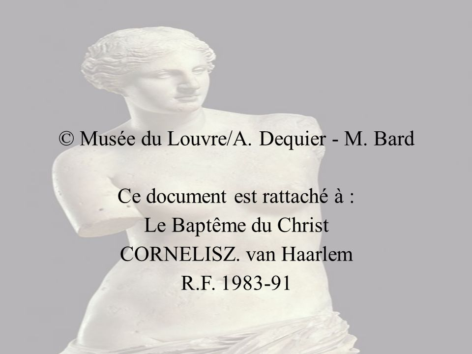 © Musée du Louvre/A. Dequier - M. Bard Ce document est rattaché à :