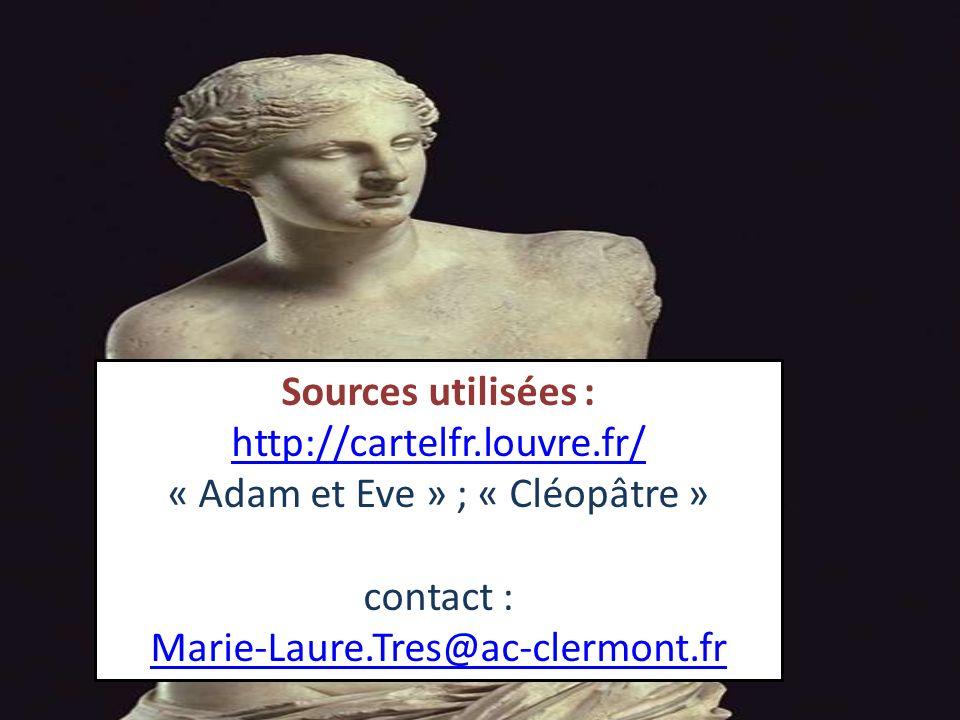 « Adam et Eve » ; « Cléopâtre »