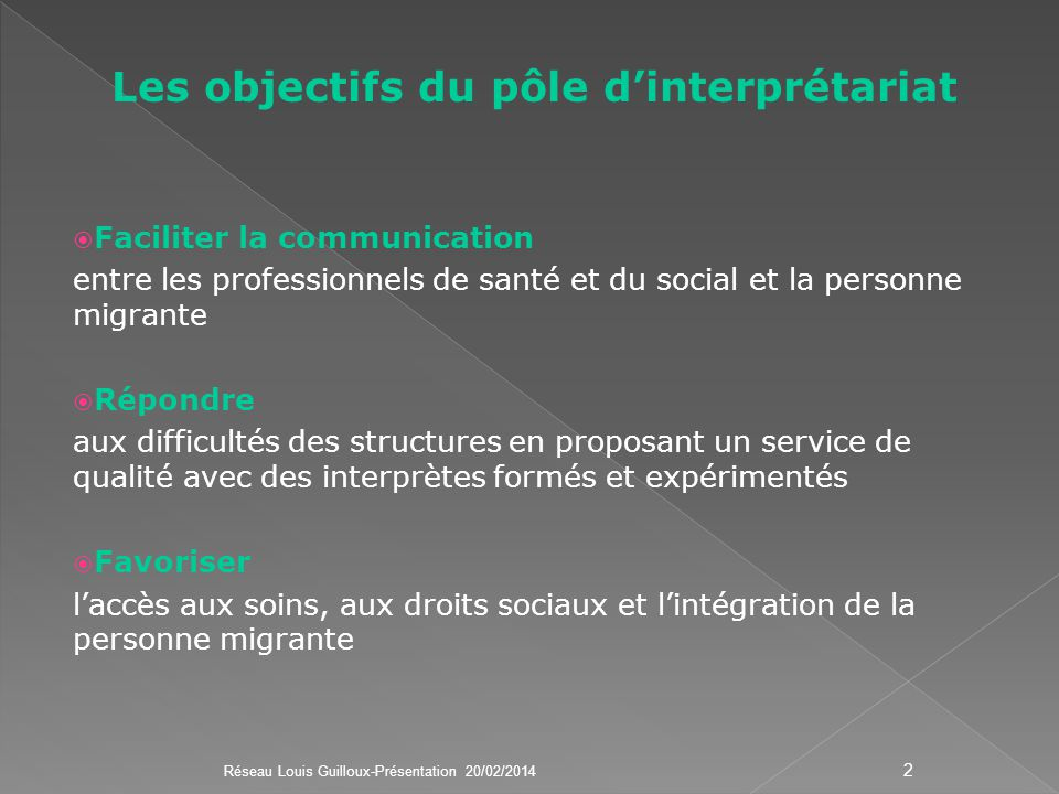Les objectifs du pôle d'interprétariat