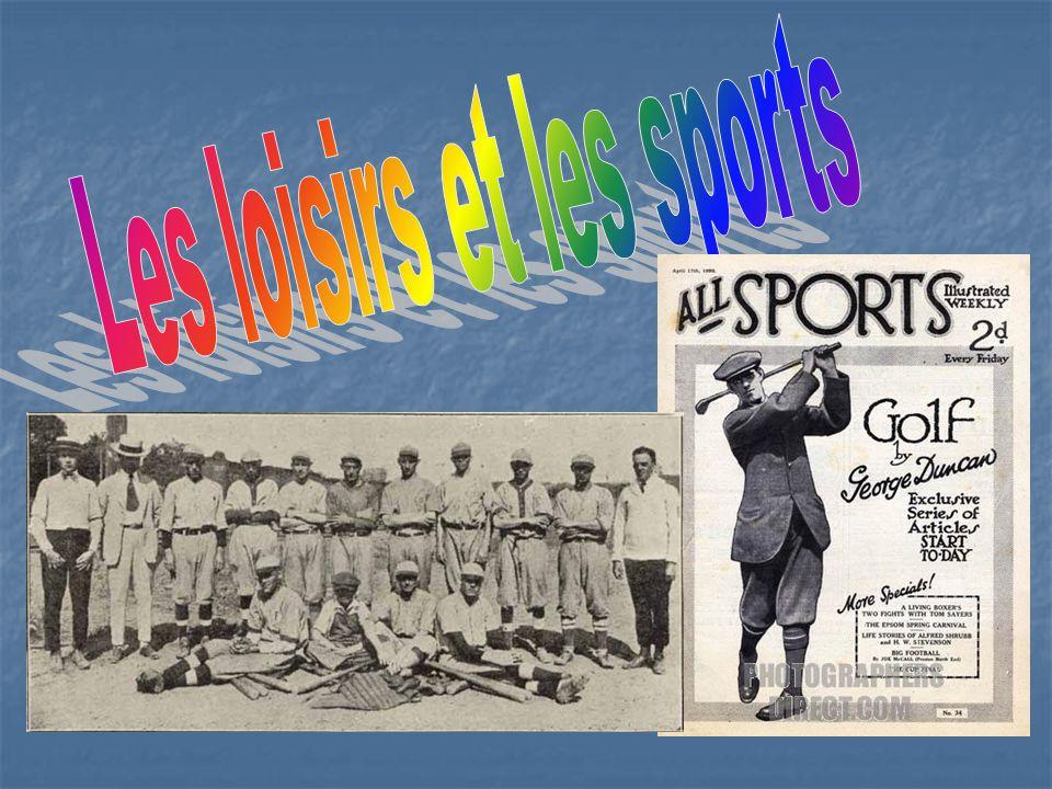 Les loisirs et les sports