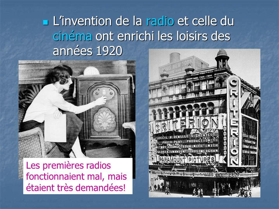 L'invention de la radio et celle du cinéma ont enrichi les loisirs des années 1920