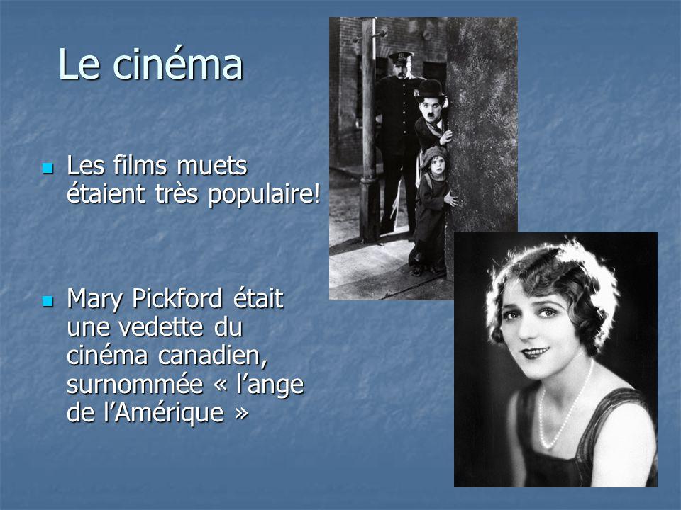 Le cinéma Les films muets étaient très populaire!