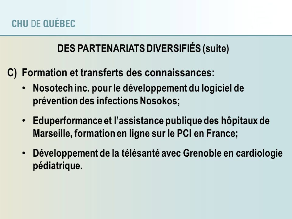 DES PARTENARIATS DIVERSIFIÉS (suite)