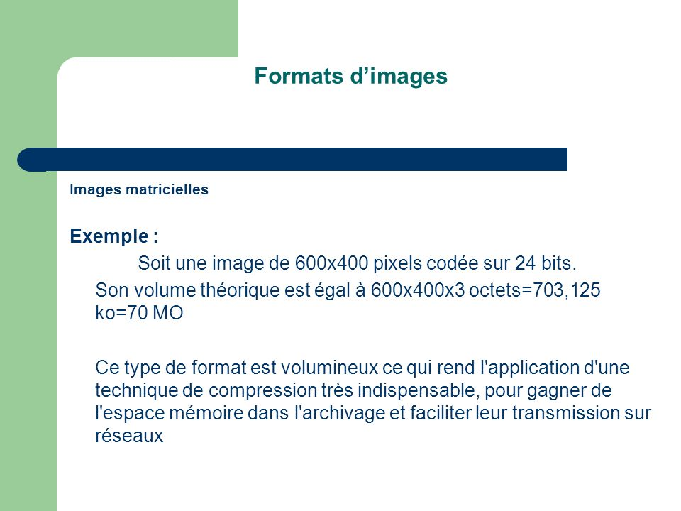 Formats d'images Exemple :