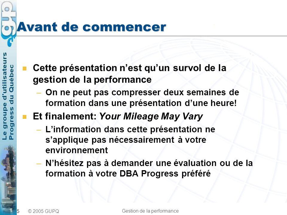 Avant de commencer Cette présentation n'est qu'un survol de la gestion de la performance.