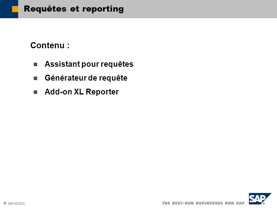 Requêtes et reporting Contenu : Assistant pour requêtes