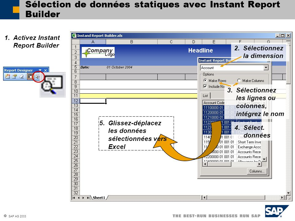 Sélection de données statiques avec Instant Report Builder