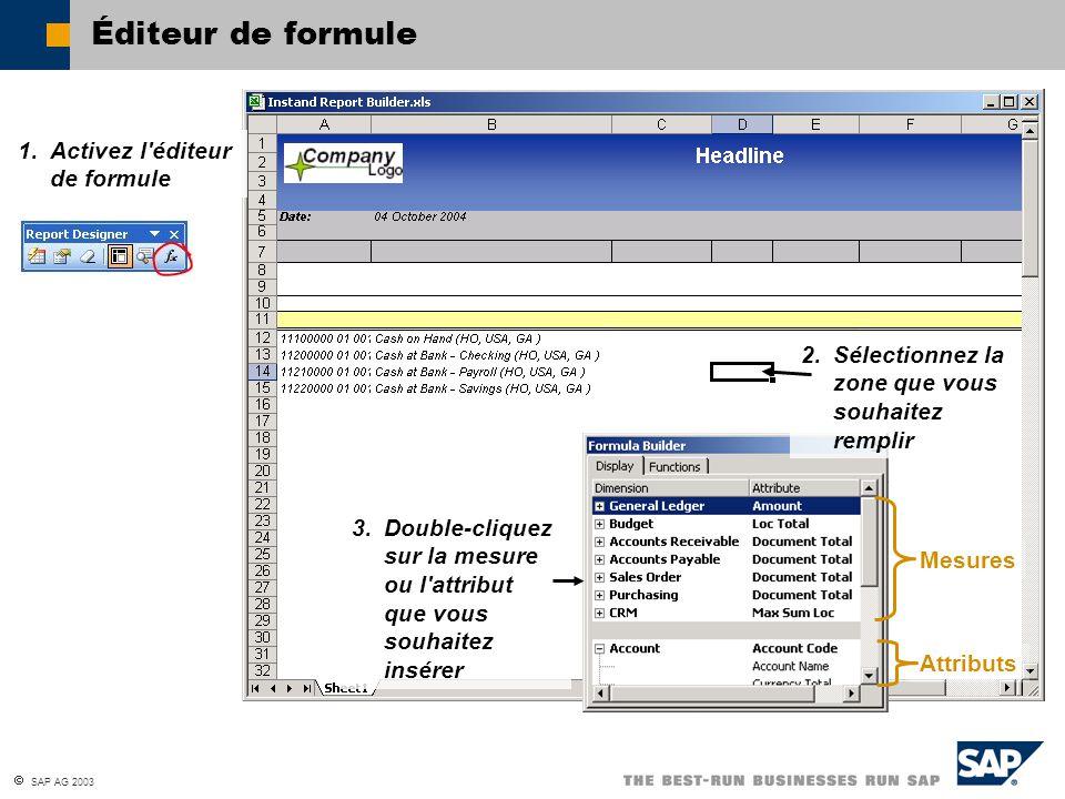 Éditeur de formule 1. Activez l éditeur de formule