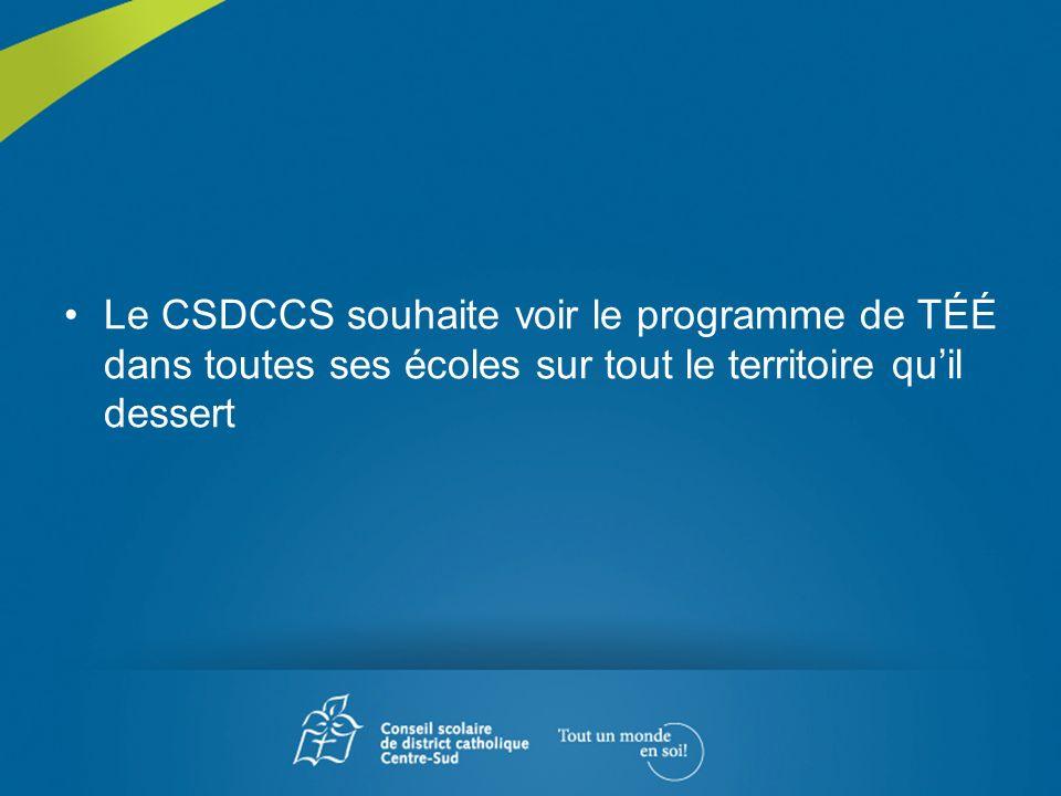 Le CSDCCS souhaite voir le programme de TÉÉ dans toutes ses écoles sur tout le territoire qu'il dessert