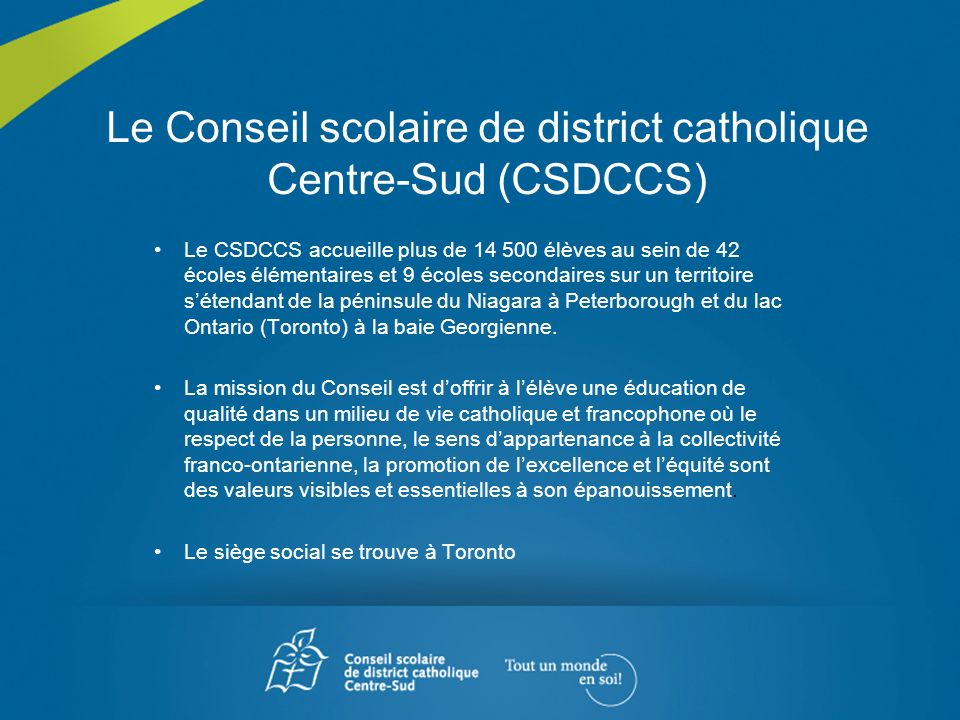 Le Conseil scolaire de district catholique Centre-Sud (CSDCCS)