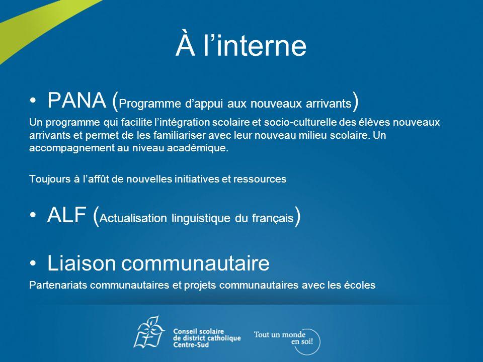 À l'interne PANA (Programme d'appui aux nouveaux arrivants)