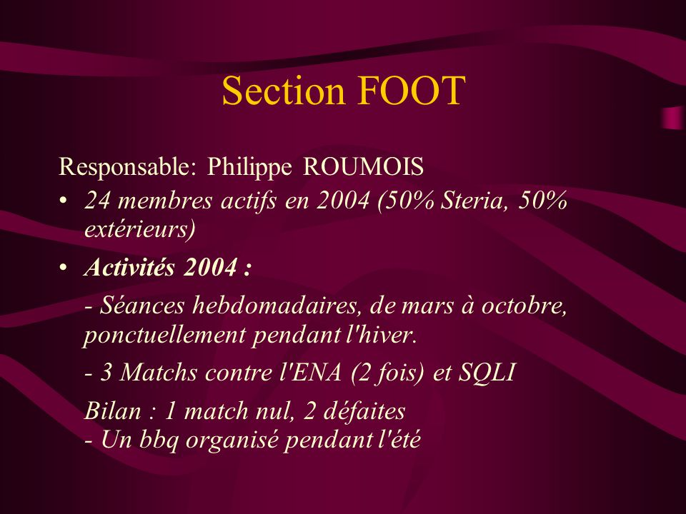 Section FOOT Responsable: Philippe ROUMOIS
