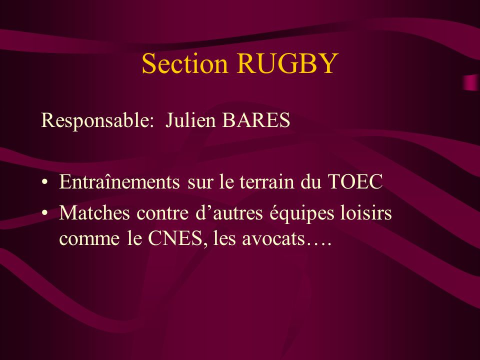 Section RUGBY Responsable: Julien BARES