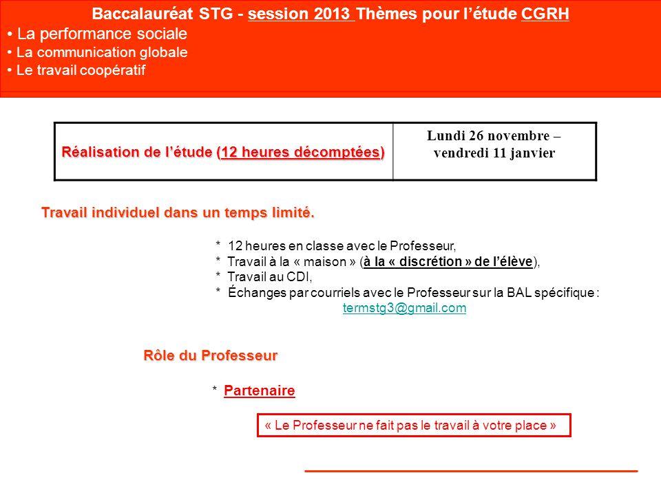 Baccalauréat STG - session 2013 Thèmes pour l'étude CGRH