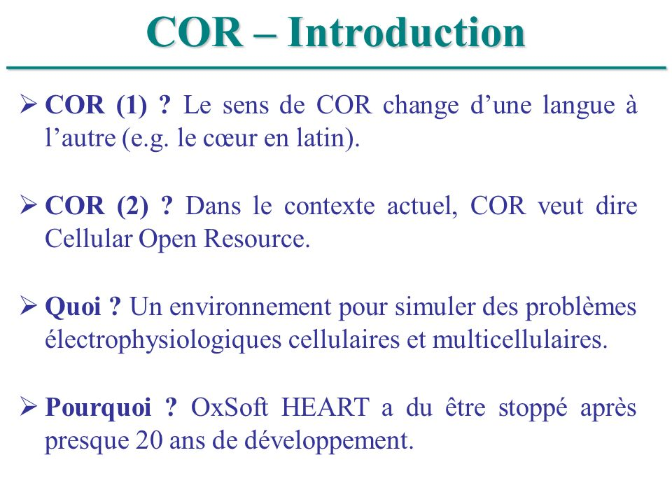 ______________________________ COR – Introduction