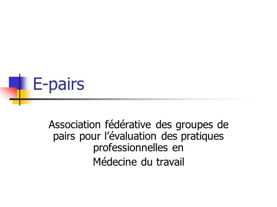 E-pairs Association fédérative des groupes de pairs pour l'évaluation des pratiques professionnelles en.