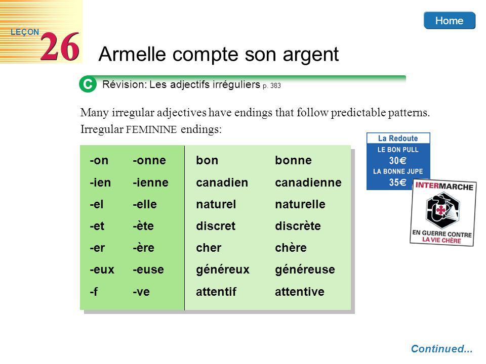 C Révision: Les adjectifs irréguliers p. 383. Many irregular adjectives have endings that follow predictable patterns.