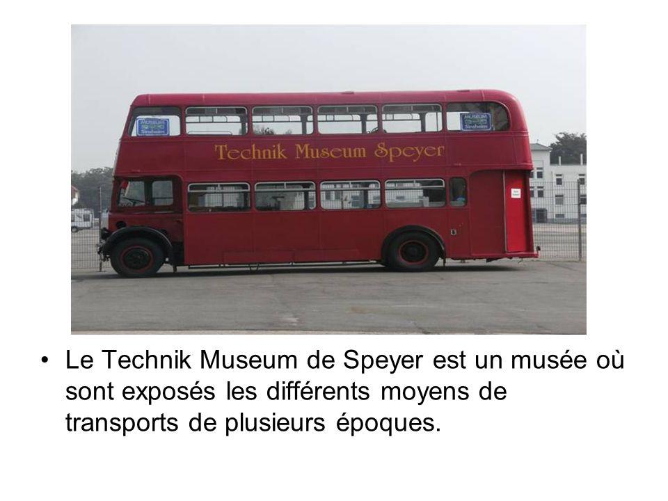 Le Technik Museum de Speyer est un musée où sont exposés les différents moyens de transports de plusieurs époques.