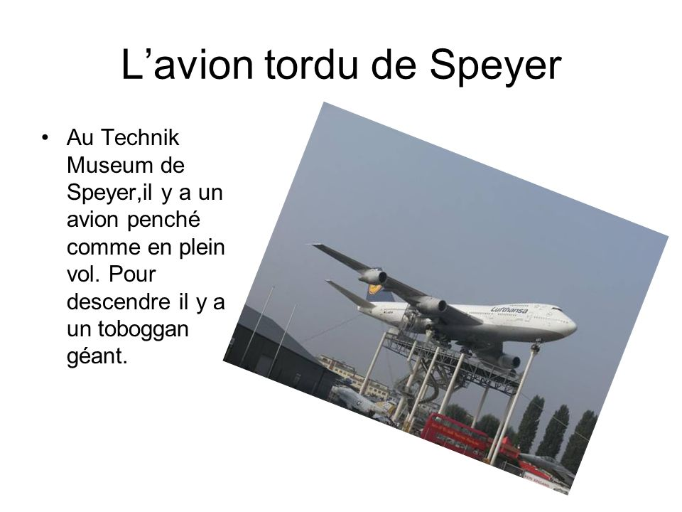 L'avion tordu de Speyer