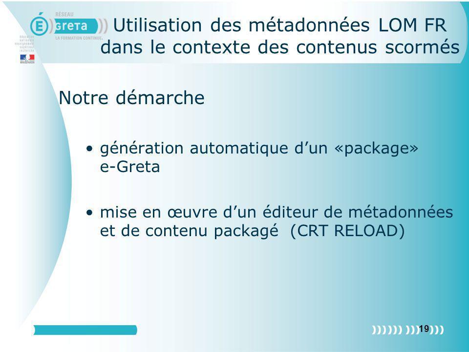 Utilisation des métadonnées LOM FR dans le contexte des contenus scormés