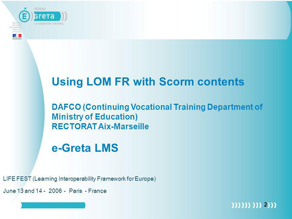 Using LOM FR with Scorm contents