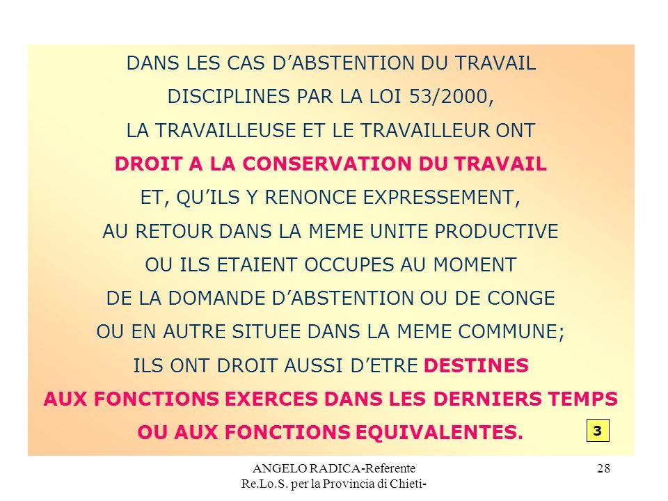 DANS LES CAS D'ABSTENTION DU TRAVAIL DISCIPLINES PAR LA LOI 53/2000,