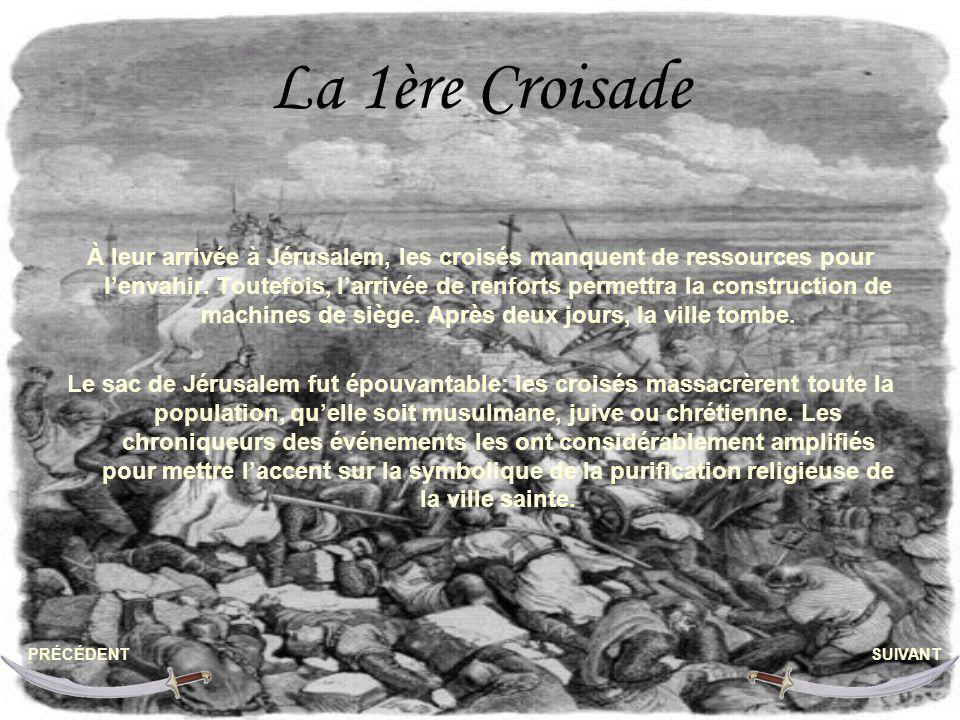La 1ère Croisade