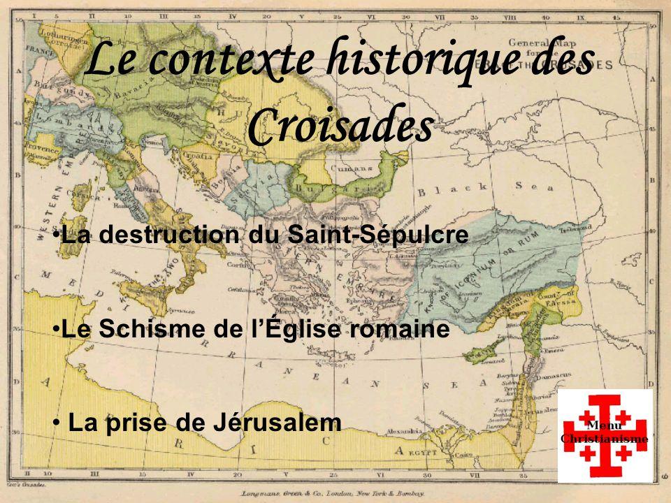 Le contexte historique des Croisades