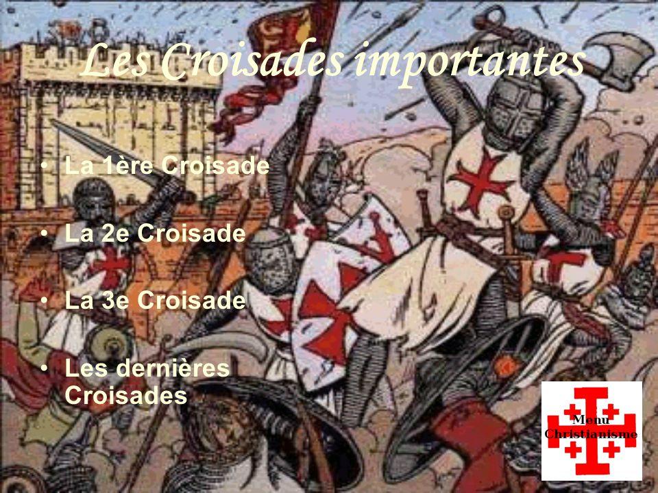 Les Croisades importantes