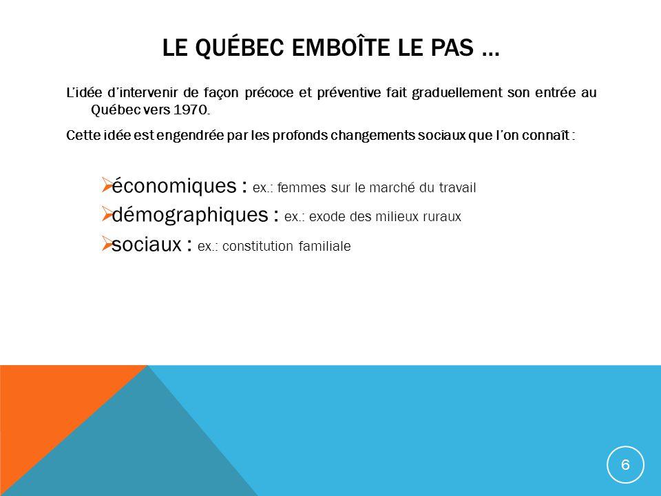 Le Québec emboîte le pas …