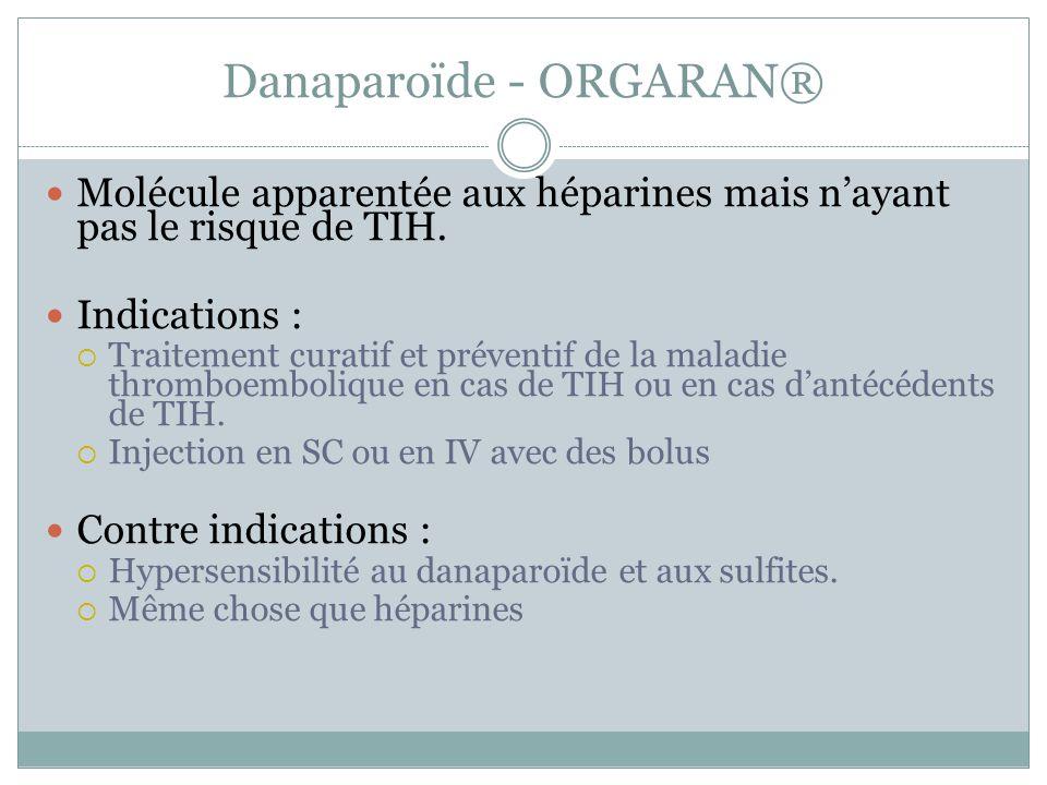 Danaparoïde - ORGARAN®