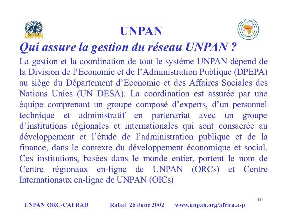 Qui assure la gestion du réseau UNPAN