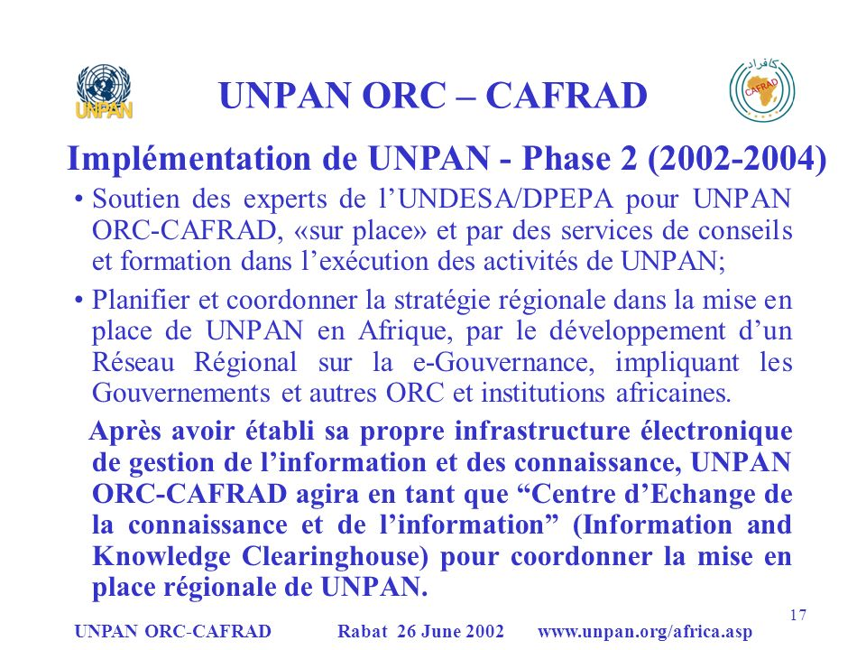 UNPAN ORC – CAFRAD Implémentation de UNPAN - Phase 2 (2002-2004)